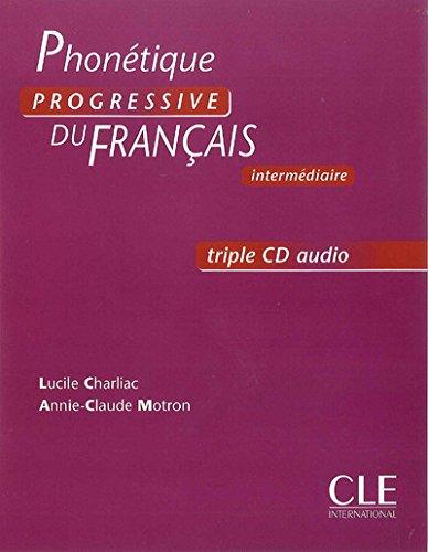 Phonetique Progressive Du Francais, Intermediaire (French Edition)