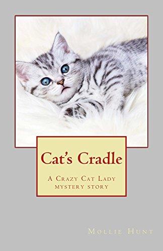 Cat's Cradle: A Crazy Cat Lady short story