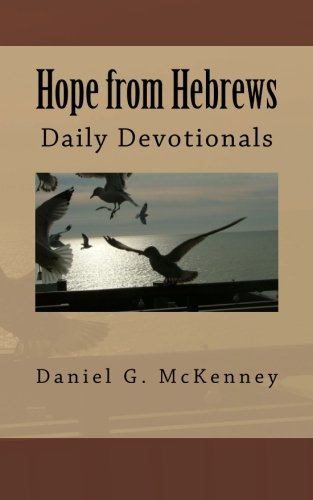 Read Online Hope from Hebrews: Daily Devotionals pdf epub