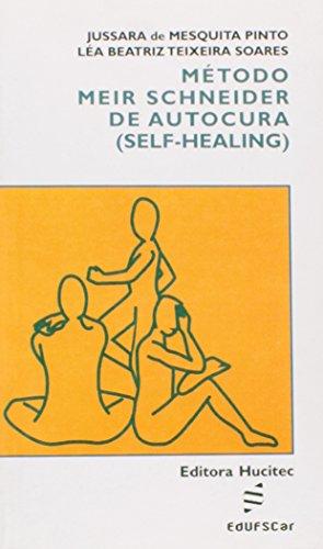 Método Meir Schneider de Autocura (Self-Healing)