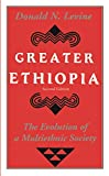 Greater Ethiopia: The Evolution of a Multiethnic