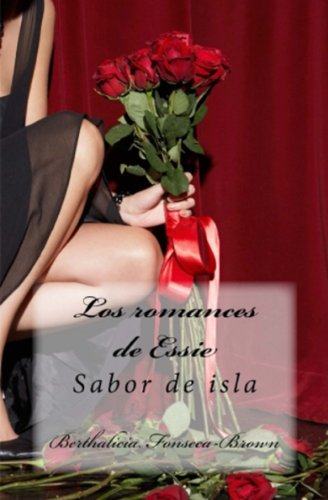 Los romances de Essie (Spanish Edition) by [Brown, Berthalicia, Brown,