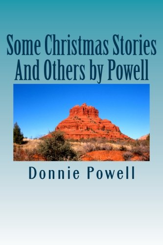 Some Christmas Stories And Others by Powell