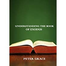 Understanding the book of Exodus