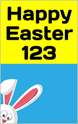 Happy Easter 123: English-German A Bilingual Easter Book (German Edition)