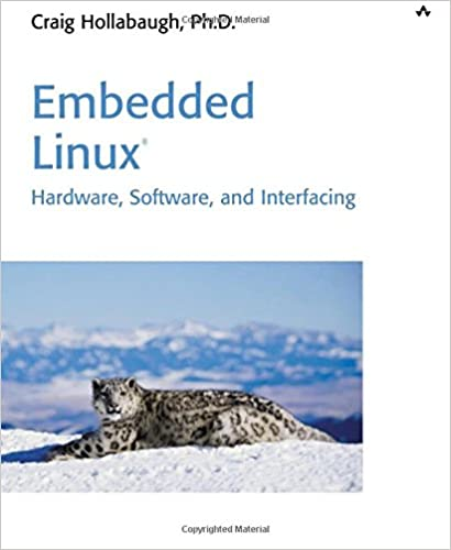 embedded linux hardware software and interfacing by craig hollabaugh pdf