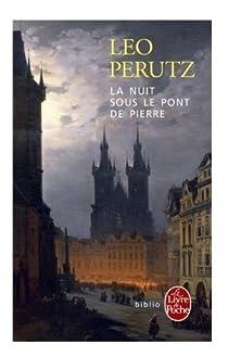La nuit sous le pont de pierre par Perutz