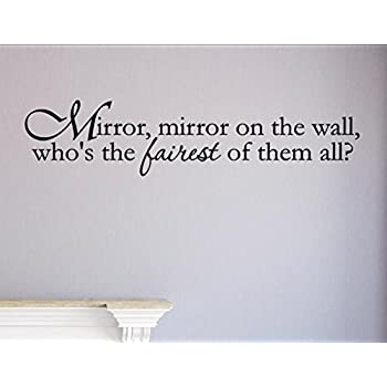 Mirror, mirror on the wall, who's the fairest of them all? Vinyl Wall