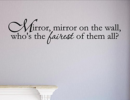 Vinyl Quote Me Mirror, Mirror on The Wall, Who's The Fairest of Them All? Vinyl Wall Saying Quote Words Decal (The On Mirrors Wall)
