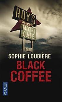 Black coffee par Loubière