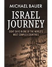 Israel Journey: Eight Days In One Of The World's Most Complex Countries