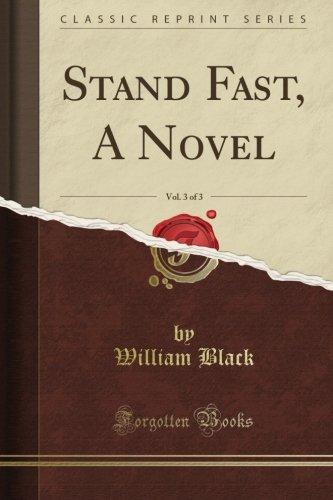 Read Online Stand Fast, A Novel, Vol. 3 of 3 (Classic Reprint) pdf