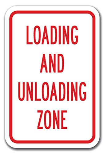 Loading And Unloading Zone Sign 12