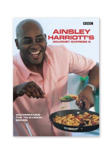 (Ainsley Harriott's Gourmet Express 2 )