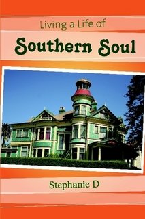 Living a Life of Southern Soul