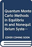 img - for Quantum Monte Carlo Methods in Equilibrium and Nonequilibrium Systems: Proceedings of the Ninth Taniguchi International Symposium, Susono, Japan Nove (Springer Series in Solid-State Sciences, 74) book / textbook / text book