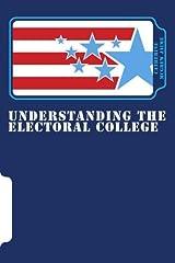 Understanding the Electoral College Paperback