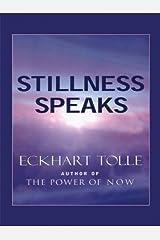 Stillness Speaks (Christian Softcover Originals) Paperback