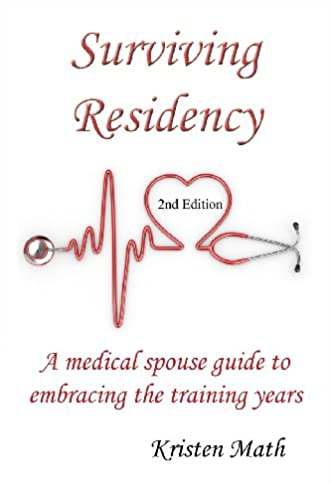surviving residency a medical spouse guide to embracing the rh amazon com Survival Gear Survival Kit