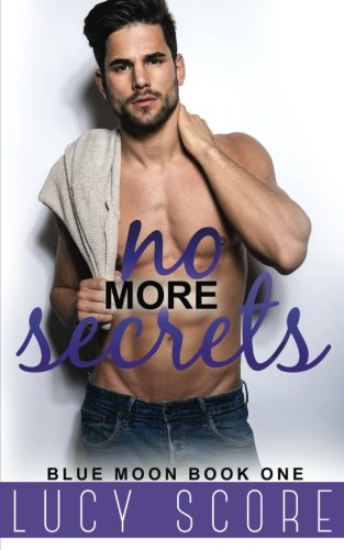 No More Secrets: A Small Town Love Story (The Pierce Brothers Book 1)