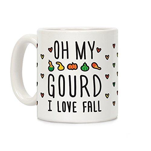 LookHUMAN Oh My Gourd I Love Fall White 11 Ounce Ceramic Coffee Mug -