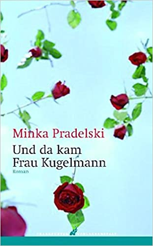 Book Und da kam Frau Kugelmann