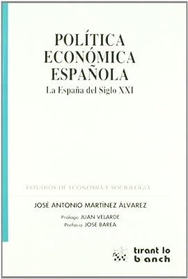 Política económica Española: Amazon.es: José Antonio Martínez Álvarez: Libros
