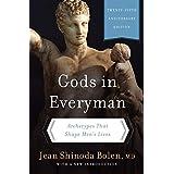 Gods in Everyman: Archetypes That Shape Men's Lives