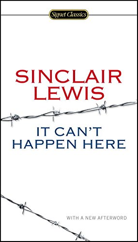 It Cant Happen Here (Signet Classics)