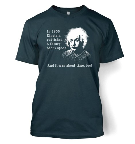 Einstein Had A Theory – Science Geek T-Shirt