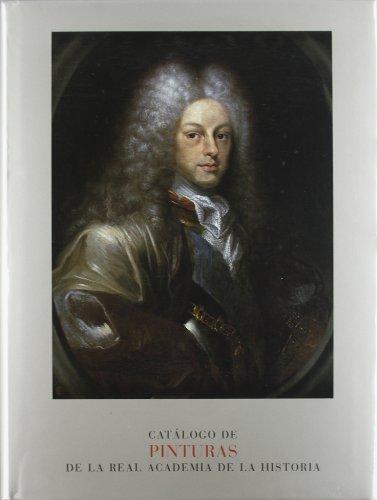 Descargar Libro Pinturas De La Real Academia De La Historia. Alfonso E. Pérez Sánchez
