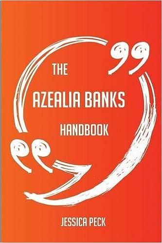 The Azealia Banks Handbook - Everything You Need To Know About Azealia Banks