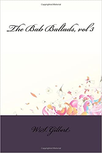 Book The Bab Ballads, vol 3