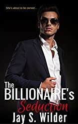 The Billionaire's Seduction (Temptation & Seduction Book 2)