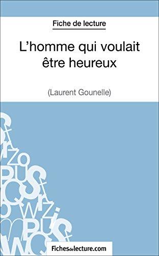 Amazon Com L Homme Qui Voulait Etre Heureux De Laurent