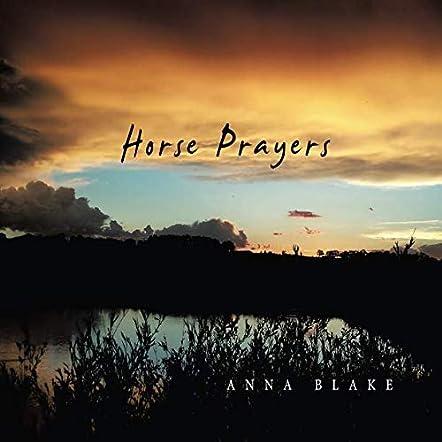 Horse Prayers