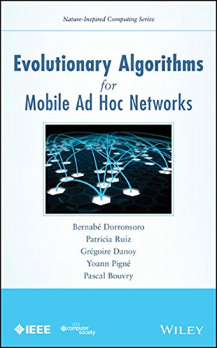 Evolutionary Algorithms for Mobile Ad Hoc Networks (Nature-Inspired Computing Series) by Wiley