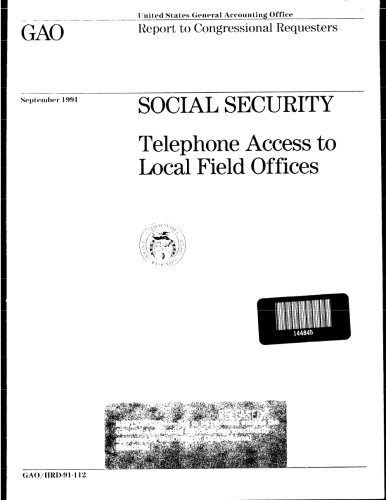 Social Security  Telephone Access To Local Field Offices