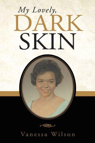 My Lovely, Dark Skin