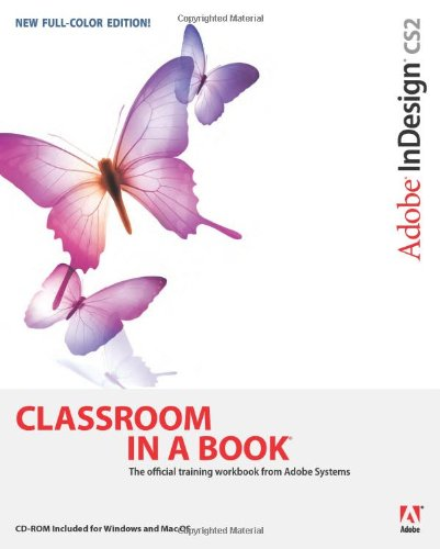 Adobe InDesign CS2 Classroom in a Book -