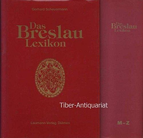 Das Breslau-Lexikon, in 2 Bdn., Bd.2, M-Z