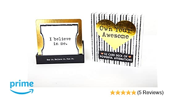 Own Your Awesome A 52 Card Deck Of Powerful Affirmations Your