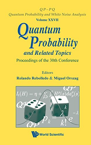 Quantum Probability and Related Topics: Proceedings of the 30th Conference (Qp-Pq: Quantum Probability and White Noise Analysis)