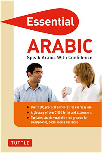 Essential Arabic: Speak Arabic with Confidence! (Arabic Phrasebook & Dictionary) (Essential Phrasebook and Dictionary Series)