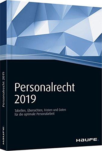 Personalrecht 2019 Taschenbuch – 3. Januar 2019 Haufe 3648116053 Betriebswirtschaft Handels- und Wirtschaftsrecht