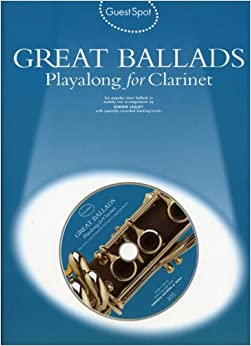 Guest Spot Great Ballads Playalong For Clarinet Clt Book/Cd by Various (1-Mar-2004)