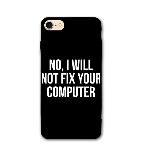 ZhiqianDF No I Will Not Fix Your Computer IPhone 8 Case 4.7 Enhanced Grip Premium Scratch Resistant Protective Cases Hard PC Back Cover For IPhone - Can On Eyeglasses You Fix Scratches