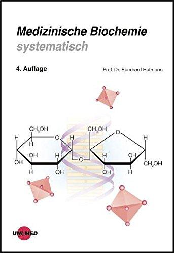 Medizinische Biochemie systematisch (Klinische Lehrbuchreihe)