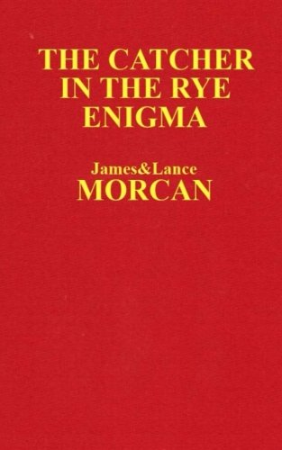 The Catcher in the Rye Enigma: J.D. Salinger's Mind Control Triggering Device or a Coincidental Literary Obsession of Criminals? (The Underground Knowledge Series) (Volume 4)