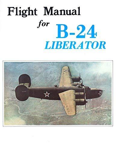 - Flight Manual for B-24 Liberator (American Flight Manuals)
